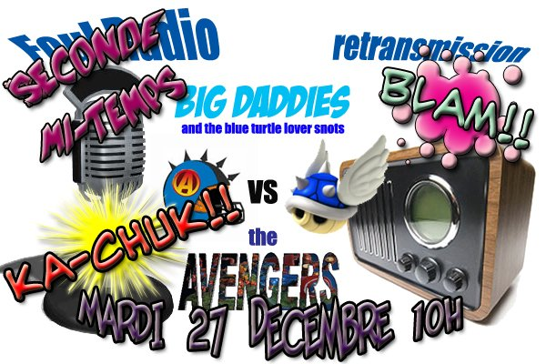 Avengers - Big Daddies : la Seconde mi-temps! dans Foul Radio affiche-Avengers-Big-Daddies-2-copie
